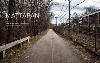 MATTAPAN, THE POWER OF COMMUNITY | borjasantosporras.org
